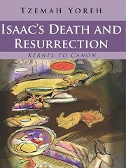 Isaac's Death and Resurrection